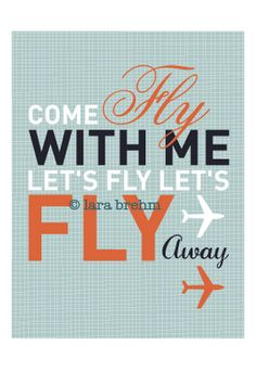 come fly with me. Typeface. Layout.