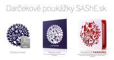 Úplne nové možnosti nakupovania. Obdaruj známeho darčekovou poukážkou na nákup na SAShE.sk