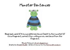 Monster Fragments and Sentences Week 1 Creative way for students to determine sentence fragments and complete sentences. 1st Grade Writing, Work On Writing, Writing Workshop, Writing Ideas, Writing Prompts, Teaching Language Arts, Speech And Language, Classroom Freebies, Classroom Ideas