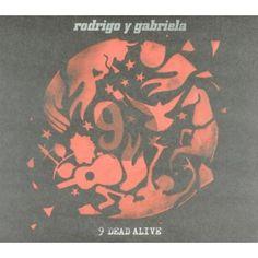 9 dead alive - Rodrigo & Gabriela (Mexico)