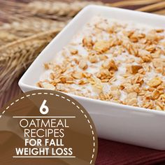 Warming your tummy with tasty comfort food doesn't mean you need to expand your waistline. Which of these 6 oatmeal recipes for fall weight loss will you try?