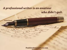 Don't stop writing...EVER.