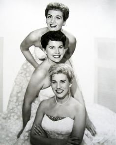 The Andrew Sisters - Maxine, Patty, & LaVerne were a highly successful close harmony singing group of the swing and boogie-woogie eras.
