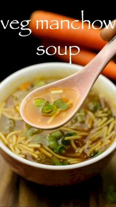 Manchow Soup Recipe, Veg Soup Recipes, Chaat Recipe, Spicy Recipes, Indian Food Recipes, Cooking Recipes, Mini Pizza Recipes, Mexican Rice Recipes, Pakora Recipes
