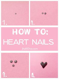10 Ridiculously Easy Nail Art Designs Ever to make you look like a pro! Easy to do nail art ideas..How To: Heart Nail in 4 simple steps..