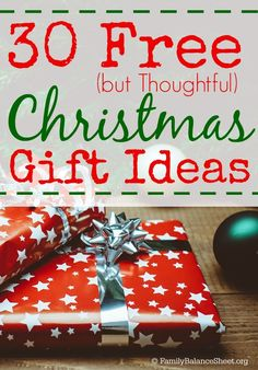 If you're trying to save money on Christmas this year, Krista at Family Balance Sheet put together a really great list of 30 free but thoughtful Christmas gift ideas.