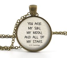 "Tattoo Ideas & Inspiration - Quotes & Sayings | ""You are my sun, my moon, and all of my stars"" - E. E. Cummings Quote"