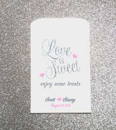 Hey, I found this really awesome Etsy listing at https://www.etsy.com/listing/474278995/love-is-sweet-enjoy-some-treats-wedding