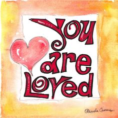 """""""You Are Loved"""" inspirational quote watercolor and ink art card. 8x8 on 140lb coldpressed watercolor paper. Ready to be framed and matted!"""