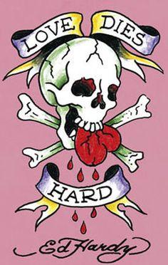 Ed Hardy Poster Love dies Hard Ed Hardy Designs, Ed Hardy Tattoos, Christian Audigier, Don Ed Hardy, Tatuagem Old School, Skull Wallpaper, Skulls And Roses, American Traditional, Deviantart
