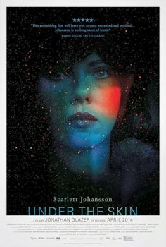 The first full trailer and poster for UNDER THE SKIN starring SCARLETT JOHANSSON - Warped Factor - Daily features & news from the world of geek