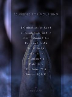 10 scripture verses for mourning.