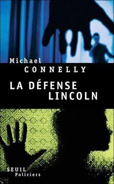 """La défense Lincoln par M. Connelly /// N'ayant pas lu tous ses ouvrages je ne sais pas si c'est le meilleur d'entre eux. Mais en tout cas je n'ai rien à redire. M. Connely sait raconter des histoires et entretenir le suspens jusqu'au bout. C'est précis, sans aberrations ou """"saut temporel"""" bien arrangeant."""