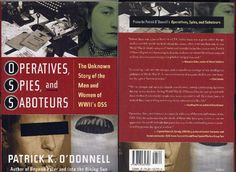 OPERATIVES SPIES AND SABOTEURS: THE UNKNOWN STORY OF THE MEN AND WOMEN...