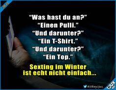 Einfach zu viele Schichten ^^' #Sexting #Humor #lustig #lachen #Winterzeit #Sprüche