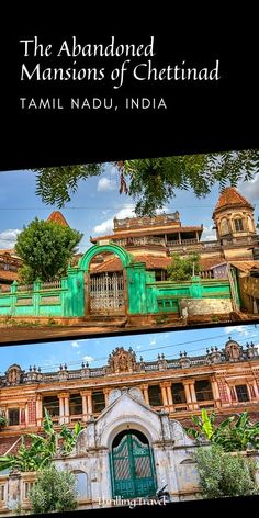 A guide to the abandoned mansions of Chettinad in Karaikudi: where to find them, Chettinad house architecture, Chettinad home interiors, ancestral tales etc Travel Couple, Family Travel, Group Travel, Chettinad House, Travel Guides, Travel Tips, Ooty, Abandoned Mansions, Incredible India