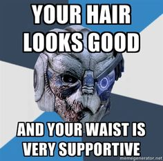 Because Garrus is the absolute best! I'd fall for that pick up line from him <3
