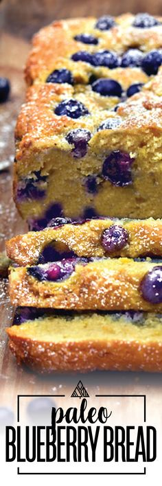 You deserve this Blueberry Bread