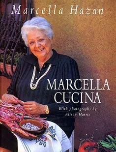 Marcella Hazan's West Coast Culinary Adventure