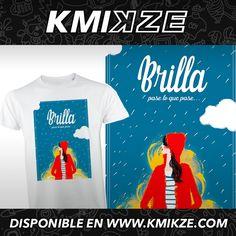 #brilla aunque los nubarrones te pasen por encima. Más diseños positivos en www.kmikze.com #kmikze #positividad #energy #buenosdias #inspiracion #tusdeseossonordenes #brillar
