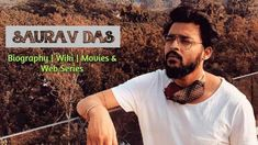 Saurav Das Biography Age, Height, Birthday, Girlfriend, Movies & Web Series, Contact Details Web Series, Series Movies, Digital Film, Time Activities, Film Awards, Kate Winslet, Hair Color For Black Hair, Best Web