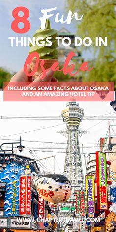 Things to do in Osaka | Osaka, Japan | Osaka Inspiration | Cities in Japan | Where to go in Japan | Where to Sleep in Osaka | Where to Stay in Osaka | Best Hotel Osaka