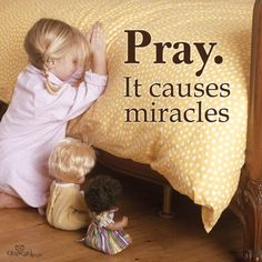 "Pray - It causes miracles! Philippians 4: 6-7 "" Be anxious for nothing, but in everything by prayer and supplication, with thanksgiving, let your requests be made known to God; and the peace of God, which surpasses all understanding, will guard your hearts and minds through Christ Jesus!"""
