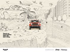 There's no secret garden when you own a Jeep. Advertising Agency: Candy Shop, Curitiba, Brazil Creative Director: Bruno Regalo Art Director/ Illu