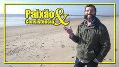 Paixão & Consistência