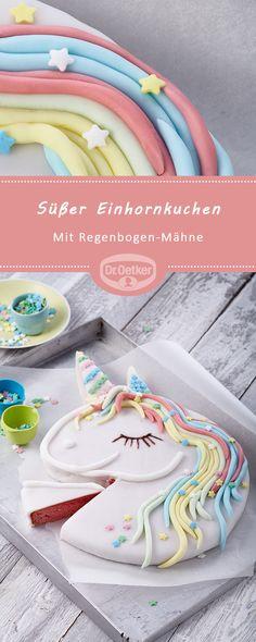 Süßer Einhornkuchen: Süßes Einhorn mit Regenbogen-Mähne #geburtstag #happybirthday #kuchenzumgeburtstag