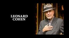 D.E.P. Leonard Cohen [monk of the #OrderOfTheUnifiedHeart ]
