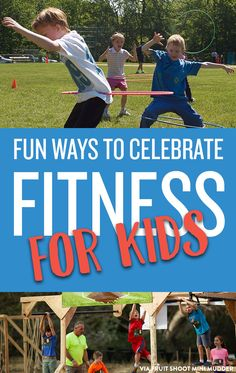 Fun Ways to Celebrate National Physical Fitness Month Ways to integrate physical fitness into your family routine Parenting Quotes, Parenting Advice, Physical Fitness, Fitness Fun, Student Success, What Inspires You, Exercise For Kids, Educational Technology, Physics