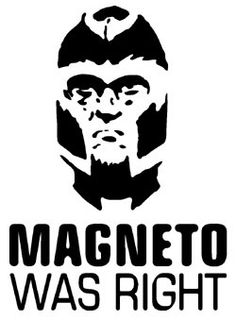 http://images3.wikia.nocookie.net/__cb20080905192351/marveldatabase/images/b/b6/Magneto_was_right.jpg