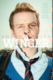 Winger by Andrew Smith  -- YARP 2014-15 High School Nominee