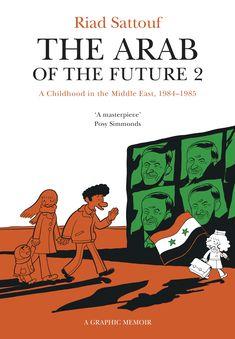 Riad Sattouf THE ARAB OF THE FUTURE 2 Two Roads Books
