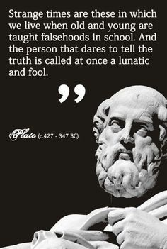Plato. I guess this never changed. Wise Quotes, Famous Quotes, Quotable Quotes, Great Quotes, Inspirational Quotes, Motivational Quotes, Cool Words, Wise Words, Philosophy Quotes