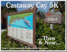 The Castaway Cay 5K, then & now - Disney Cruise Line #runDisney #Disney