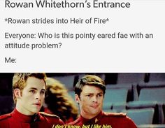 Throne of Glass with Star Trek gif I love it! Rowan isn't my favorite heartthrob of ToG but he's still amazing ; Throne Of Glass Fanart, Throne Of Glass Quotes, Throne Of Glass Books, Throne Of Glass Series, Sarah Maas, Sarah J Maas Books, Book Memes, Book Quotes, Aelin Galathynius