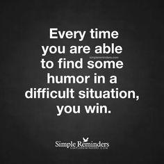 Find humor...