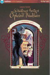 Les désastreuses aventures des Orphelins Baudelaire : tout commence mal (tome 1) - Lemony Snicket