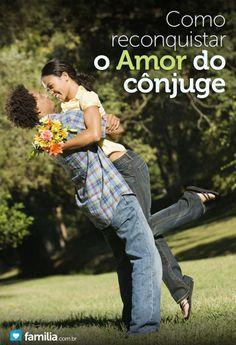 Aprenda 11 dicas sobre o que você pode fazer para reconquistar seu cônjuge.