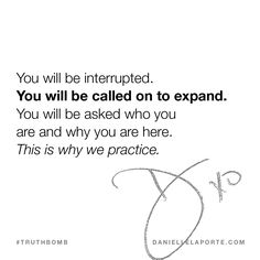 This #Truthbomb came from my post: You will be called on to expand. And this is why we practice. Click to read the full post.