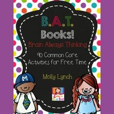 1st Grade B.A.T. Book - 90 Activities for Early Finishers & Free Time!