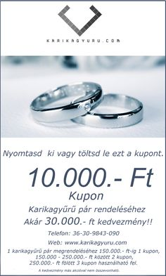 Akár 30,000.- Ft kedvezmény.... - www.karikagyuru.com