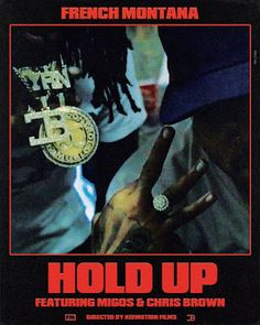 "DEF!NITION OF FRESH : French Montana -  Hold Up ft. Chris Brown & Migos...French Montana drops the track ""Hold Up"" featuring Chris Brown & Migos."