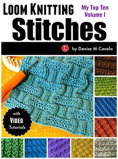 lots of stitch videos for loom knitting