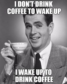 Coffee Drinking Memes http://www.quotesmeme.com/meme/drinking-coffee-meme/