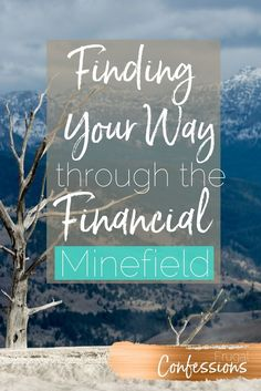 Money tips to simplify your finances...in a way that makes sense to YOU. Let me give you several alternative ideas to customize your own money life. |  http://www.frugalconfessions.com/financial-health/finding-your-own-way-through-the-financial-advice-minefield.php