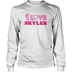 I love skyler infant bodysuit i love skyler body suit - Tshirt #gift #ideas #Popular #Everything #Videos #Shop #Animals #pets #Architecture #Art #Cars #motorcycles #Celebrities #DIY #crafts #Design #Education #Entertainment #Food #drink #Gardening #Geek #Hair #beauty #Health #fitness #History #Holidays #events #Home decor #Humor #Illustrations #posters #Kids #parenting #Men #Outdoors #Photography #Products #Quotes #Science #nature #Sports #Tattoos #Technology #Travel #Weddings #Women
