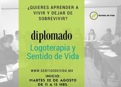 Inscríbete a nuestro Diplomado y descubre tu Sentido de Vida…  Logoterapeuta Laura Vélez de León Directora del Centro de Estudios para el Sentido de Vida S.C. www.sentidodevida.com.mx